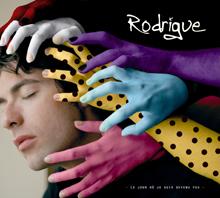 Rodrigue - Le Jour Ou Je Suis Devenu Fou